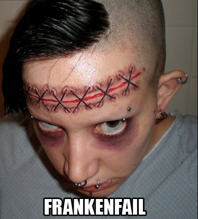 FrankenFAIL NEEDS your brains for fear of lacking his/her own.
